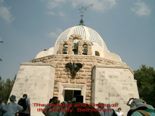 The Basillica at Bethlehem.